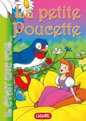 La petite Poucette: Contes et Histoires pour enfants
