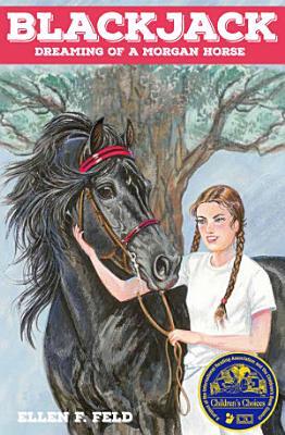 Blackjack  Dreaming of a Morgan Horse PDF