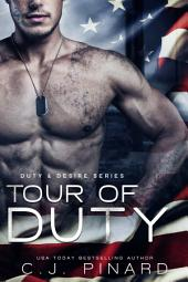Tour of Duty: Duty & Desire, Book 2