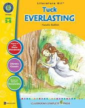 Tuck Everlasting - Literature Kit Gr. 5-6