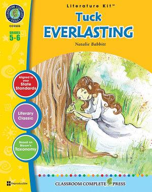 Tuck Everlasting Literature Kit Gr 5 6