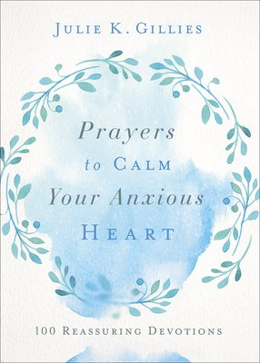 Prayers to Calm Your Anxious Heart PDF