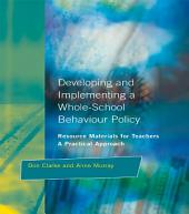 Developing and Implementing a Whole-School Behavior Policy: A Practical Approach