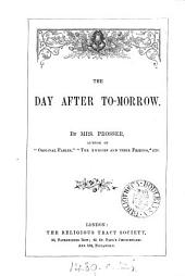 The day after to-morrow