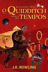 O Quidditch Através Dos Tempos