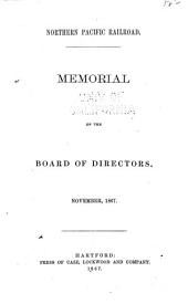 Northern Pacific Railroad: Memorial of the Board of Directors. November, 1867