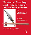 Readers  Reading and Reception of Translated Fiction in Chinese