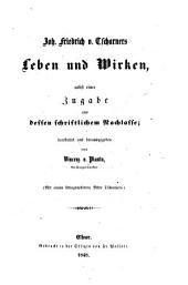 J. F. von Tscharners Leben und Wirken, nebst einer Zugabe aus dessen schriftlichen Nachlasse; bearbeitet und herausgegeben von V. von Planta ... Mit einem lithographirten Bilde Tscharners
