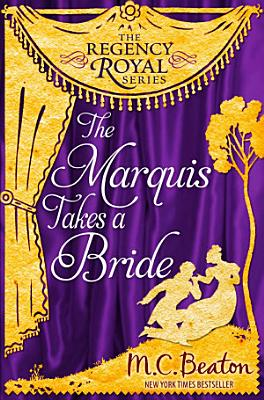 The Marquis Takes a Bride PDF