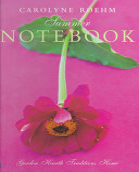 Carolyne Roehm s Summer Notebook