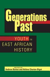 Generations Past: Youth in East African History