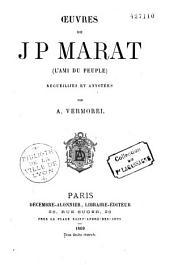 Oeuvres de J P Marat (L'Ami du Peuple)
