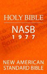 New American Standard Bible Nasb 1977 Edition  Book PDF