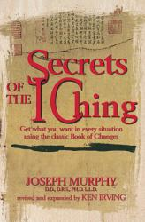 Secrets Of The I Ching Book PDF