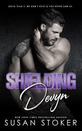Shielding Devyn: A Special Forces Military Romantic Suspense