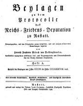 Protocoll der Reichs-Friedens-Deputation zu Rastatt: Enthält die Beylagen von Ziffer CCCIII. bis Ziffer CCCLXXXVII incl, Band 6