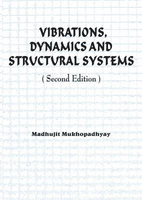 Vibrations  Dynamics and Structural Systems 2nd edition PDF