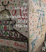 The Struggle for Jerusalem s Holy Places PDF