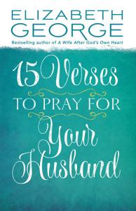 15 Verses to Pray for Your Husband Book