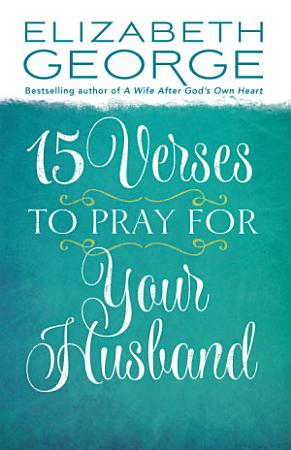 15 Verses to Pray for Your Husband PDF