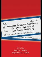 Consumer Behavior Knowledge for Effective Sports and Event Marketing PDF