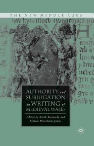 Authority and Subjugation in Writing of Medieval Wales PDF