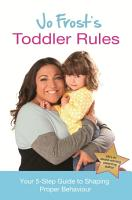 Jo Frost s Toddler Rules PDF