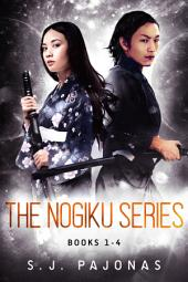 The Nogiku Series Omnibus (Books 1-4): Removed, Released, Reunited, Reclaimed