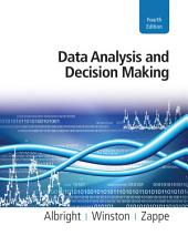 Data Analysis and Decision Making: Edition 4
