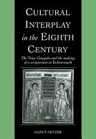 Cultural Interplay in the Eighth Century PDF