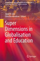 Super Dimensions in Globalisation and Education PDF