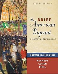The Brief American Pageant A History Of The Republic Volume Ii Since 1865 Book PDF