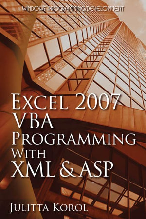 Excel 2007 VBA Programming with XML and ASP PDF