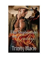Her Stepbrothers are Cowboys
