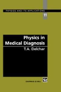 Physics in Medical Diagnosis PDF