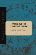 Making Magic in Elizabethan England