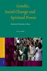 Gender  Social Change and Spiritual Power PDF