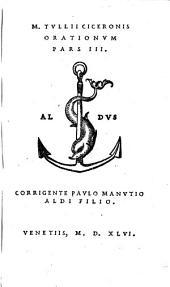 M. Tullii Ciceronis Orationum Pars III