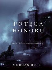 Potęga Honoru (Część 3 Królowie I Czarnoksiężnicy)