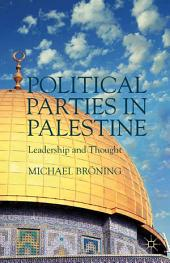 Political Parties in Palestine: Leadership and Thought
