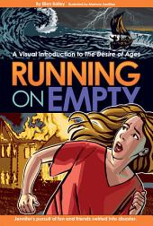 Running on Empty: A Visual Introduction to The Desire of Ages