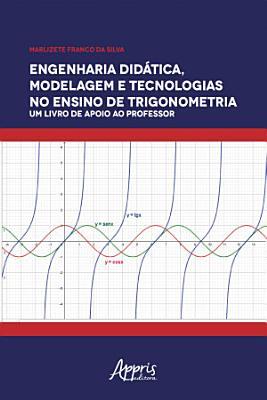Engenharia Did  tica  Modelagem e Tecnologia no Ensino de Trigonometria  PDF