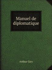 Manuel de diplomatique: Volume 1