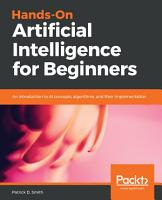 Hands On Artificial Intelligence for Beginners PDF