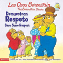 Berenstain Bears show some respect PDF