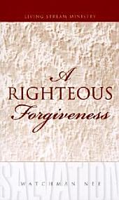 A Righteous Forgiveness