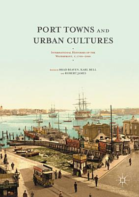 Port Towns and Urban Cultures