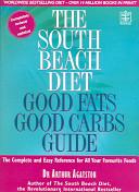 The South Beach Diet Good Fats Good Carbs Guide Book PDF
