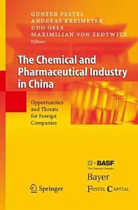 The Chemical and Pharmaceutical Industry in China PDF