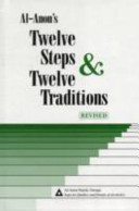 Al Anons Twelve Steps   Twelve Traditions Book
